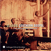 Classic Southern Gospel From Smithsonian Folkways by Various Artists