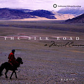 The Silk Road: A Musical Caravan by Various Artists