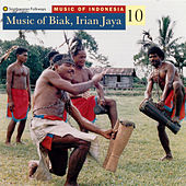 Music of Indonesia, Vol. 10: Music of Biak, Irian Jaya by Various Artists