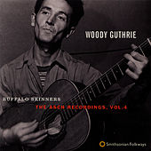 Buffalo Skinners: The Asch Recordings, Vol. 4 by Woody Guthrie