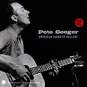 American Favorite Ballads, Vol. 2 by Pete Seeger