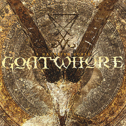 A Haunting Curse by Goatwhore