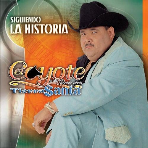 Siguiendo La Historia by El Coyote Y Su Banda