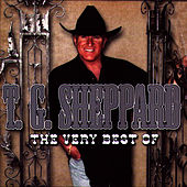 The Very Best Of by T.G. Sheppard