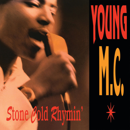 Stone Cold Rhymin' by Young M.C.