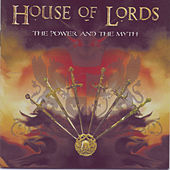 The Power And The Myth by House Of Lords