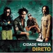 Cidade Negra Direto (Ao Vivo) by Cidade Negra