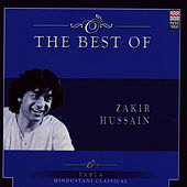 The Best Of Zakir Hussain by Zakir Hussain