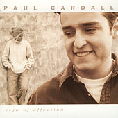 Sign Of Affection by Paul Cardall