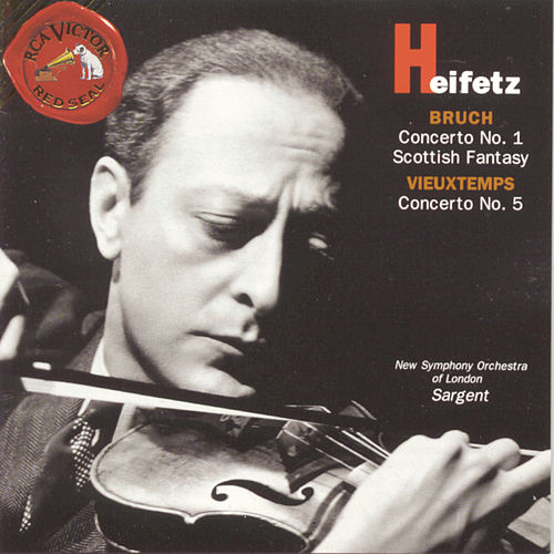 Bruch/ Vieuxtemps: Concertos by Jascha Heifetz