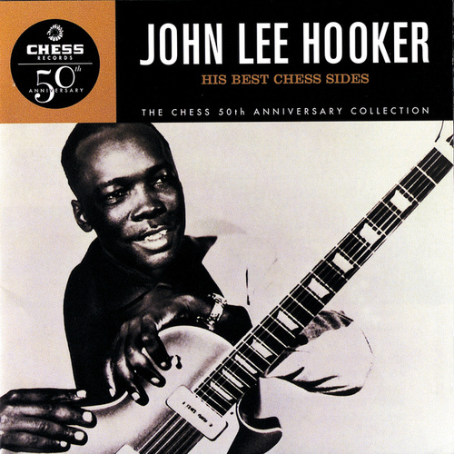 His Best Chess Sides by John Lee Hooker