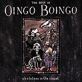 Skeletons In The Closet: The Best Of Oingo Boingo by Oingo Boingo
