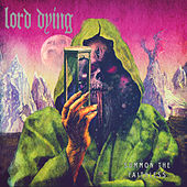 Summon the Faithless (Deluxe Version) by Lord Dying