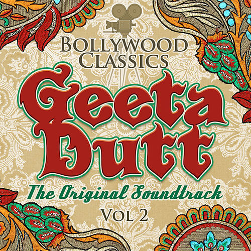 Bollywood Classics - Geeta Dutt Vol. 2 (The Original Soundtrack) by Geeta Dutt