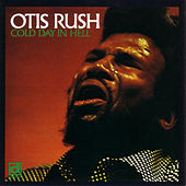 Cold Day In Hell by Otis Rush
