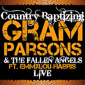Country Baptizing Feat. Emmylou Harris (Live) by Fallen Angels