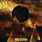 Walking On Air EP by Mt. Eden