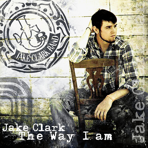 The Way I Am by Jake Clark