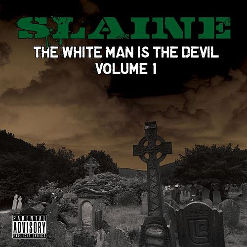 The White Man Is the Devil, Vol. 1 by Slaine