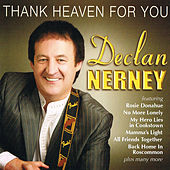 Thank Heaven for You by Declan Nerney