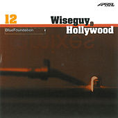 Wiseguy & Hollywood by Blue Foundation