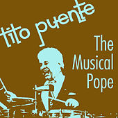 The Musical Pope by Tito Puente