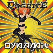 Dynamit by Dogbite