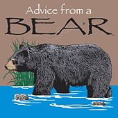 Advice from a Bear by Doug Peters