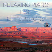 Instill Media: Relaxing Piano for EFT Sessions by Spa Sensations