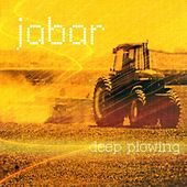 Deep Plowing - EP by Ja-bar
