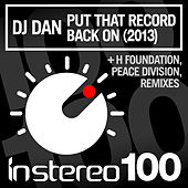 Put That Record Back On (2013) by DJ Dan