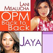 OPM Back to Back Hits of Lani Misalucha & Jaya by Various Artists