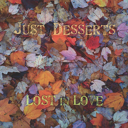 Lost in Love by Just Desserts