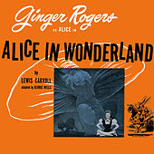 Alice in Wonderland by Ginger Rogers