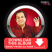 Download This Album - Rahat Fateh Ali Khan by Rahat Fateh Ali Khan