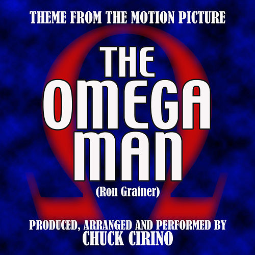 Theme From 'The Omega Man' by Chuck Cirino