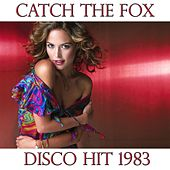 Catch the Fox by Disco Fever