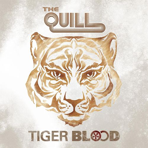 Tiger Blood by The Quill