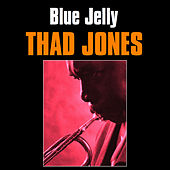 Blue Jelly by Thad Jones