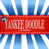 Yankee Doodle, Vol. 9 by Various Artists