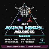 Boss Wave: Reloaded by Xilent