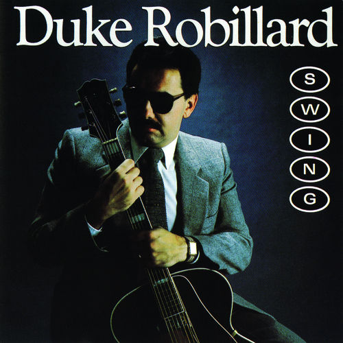 Swing by Duke Robillard