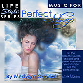 Music for Perfect Sleep by Medwyn Goodall
