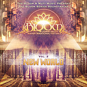 The Bloom Series Vol. 2: New World by Various Artists