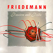 Passion & Pride by Friedemann