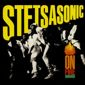 On Fire by Stetsasonic