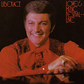 Love & Music Festival - Live by Liberace