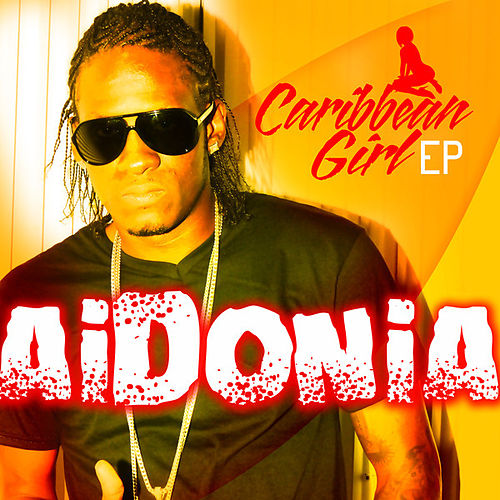 Cariibean Girl EP by Aidonia