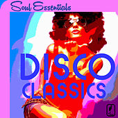 Soul Essentials Disco Classics: 25 Hit Songs by Fantasy, Jasmine, Carol Williams & More! by Various Artists
