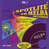 Spotlite Series, Vol. 1: Melba Records by Various Artists